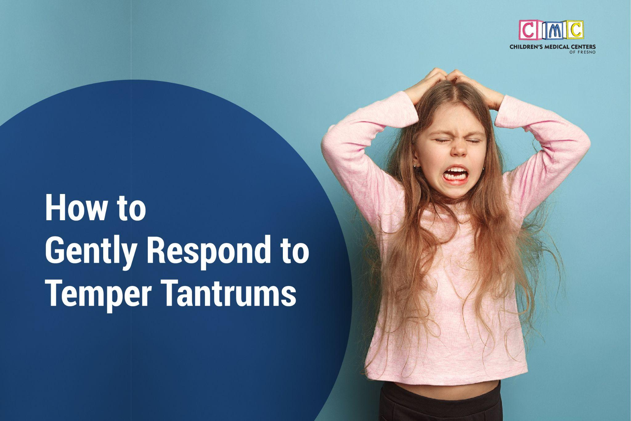 How-to-Gently-Respond-to-Temper-Tantrums